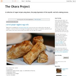 The Okara Project: appetizers