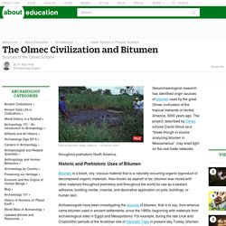 The Olmec Civilization and the Use of Bitumen