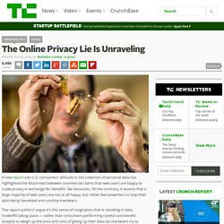 The Online Privacy Lie Is Unraveling