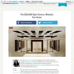The $25,000 Open Source, Modular, Eco-Home