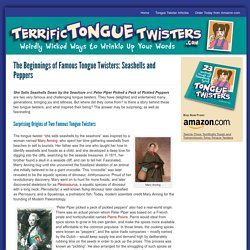 The Origin of Tongue Twisters - TerrificTongueTwisters.com