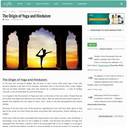 The Origin of Yoga and Hinduism