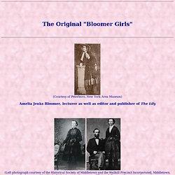 "The Original ""Bloomer Girls"""