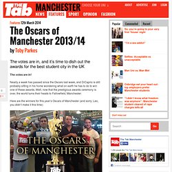 The Oscars of Manchester 2013/14
