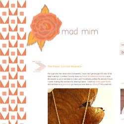 The Paper Sunrise Necklace » mad mim