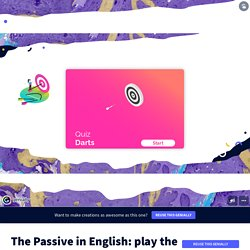 The Passive in English: play the darts