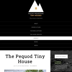 The Pequod Tiny House