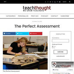READING - The Perfect Assessment