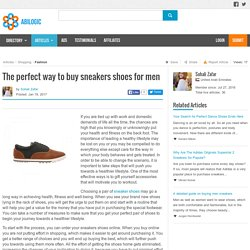 The perfect way to buy sneakers shoes for men