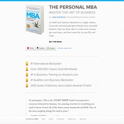 The Personal MBA - Master the Art of Business - Josh Kaufman