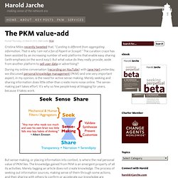 The PKM value-add