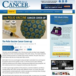 The Polio Vaccine Cancer Cover-up