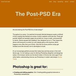The Post-PSD Era