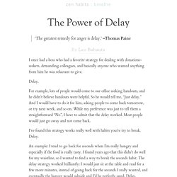 The Power of Delay