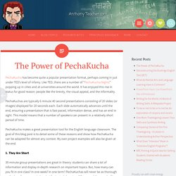 The Power of PechaKucha