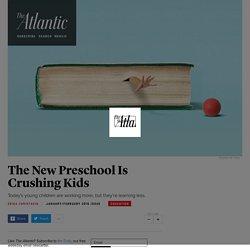 The New Preschool Is Crushing Kids