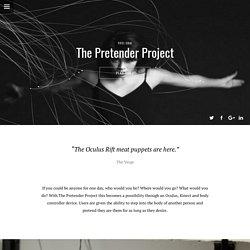 The Pretender Project