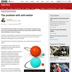 The problem with anti-matter