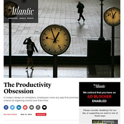The Productivity Obsession
