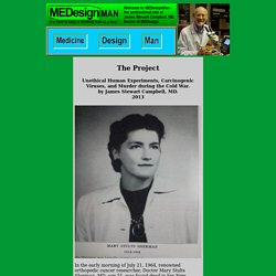 The Project and the Death of Mary Sherman MD.