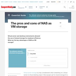 The pros and cons of NAS as VM storage