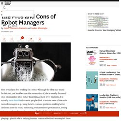 The Pros and Cons of Robot Managers