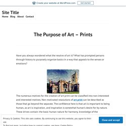 The Purpose of Art – Prints – Site Title