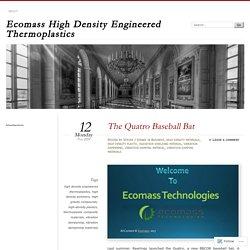 The Quatro Baseball Bat at Ecomass Technologies