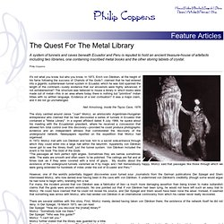 The Quest For The Metal Library