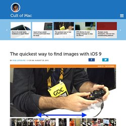 The quickest way to find images with iOS 9