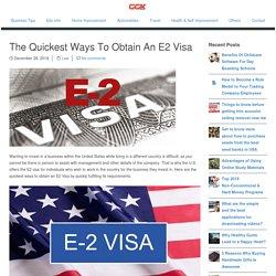 The Quickest Ways To Obtain An E2 Visa