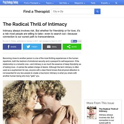 The Radical Thrill of Intimacy