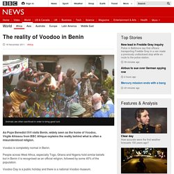 The reality of Voodoo in Benin