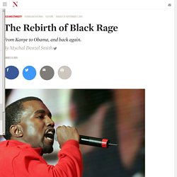 The Rebirth of Black Rage