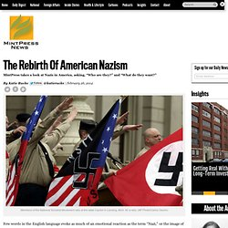 The Rebirth Of American Nazism