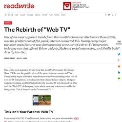 "The Rebirth of ""Web TV"" - ReadWriteWeb"