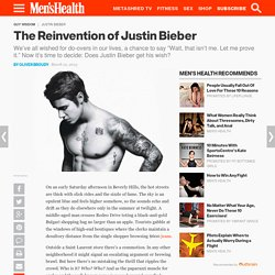The Reinvention of Justin Bieber