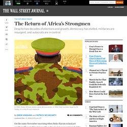 The Return of Africa's Strongmen - WSJ