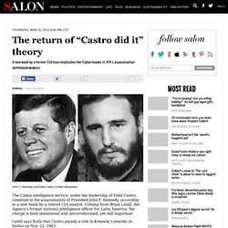 "The return of ""Castro did it"" theory - Cuba"