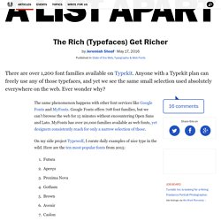 The Rich (Typefaces) Get Richer