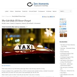 The Cab Ride I'll Never Forget | Zen Moments - StumbleUpon