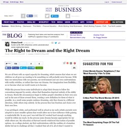 The Right to Dream and the Right Dream