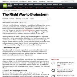 The Right Way to Brainstorm