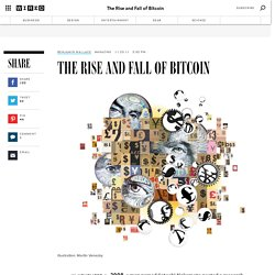 The Rise and Fall of Bitcoin