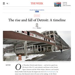 The rise and fall of Detroit: A timeline