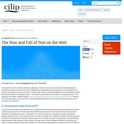 The Rise and Fall of Text on the Web