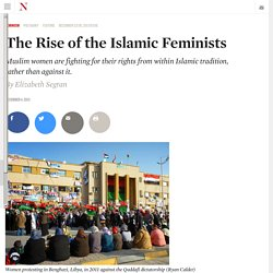 The Rise of the Islamic Feminists