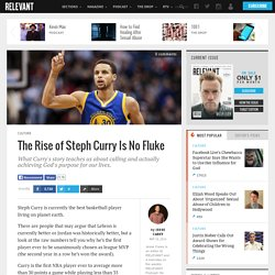 The Rise of Steph Curry Is No Fluke