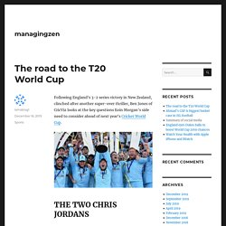 The road to the T20 World Cup – managingzen
