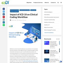 Impact of ICD 10 on Clinical Coding Workflow